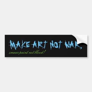 ¡HAGA LA GUERRA del ARTE NO, sangre de la pintura  Etiqueta De Parachoque