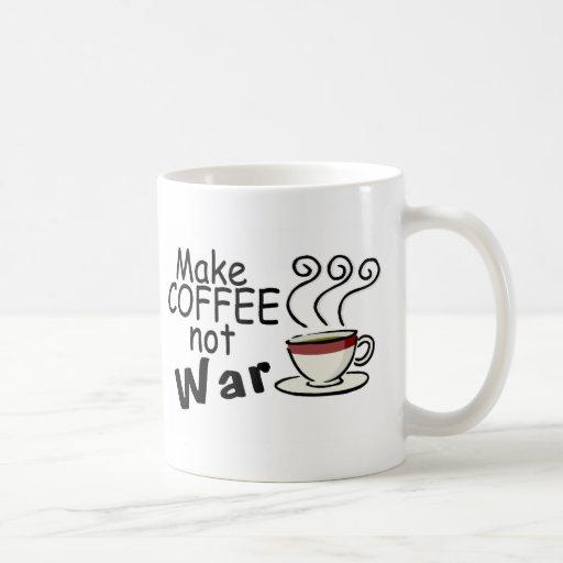 Haga la guerra del café no taza