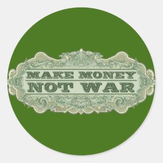 Haga la guerra del dinero no pegatina redonda