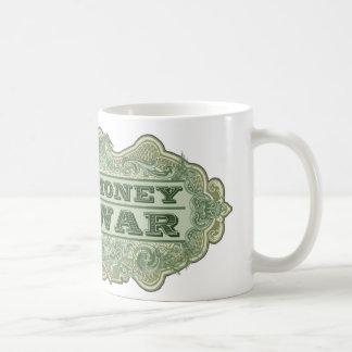 Haga la guerra del dinero no taza clásica