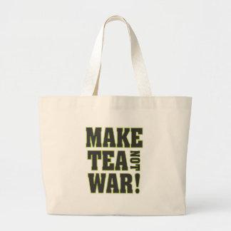 ¡Haga la guerra del té no! Bolsa Lienzo