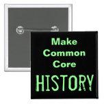 Haga la historia de la base común pin