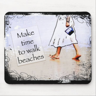 Haga la hora de caminar las playas alfombrilla de ratones