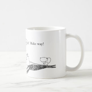 ¡Haga la manera!  ¡Haga la manera! Tazas De Café