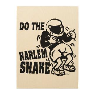 Haga la sacudida de Harlem Cuadros De Madera