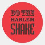 Haga la sacudida de Harlem Pegatina Redonda