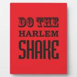 Haga la sacudida de Harlem Placas Para Mostrar