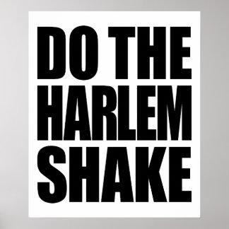 Haga la sacudida de Harlem Póster