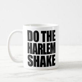 Haga la sacudida de Harlem Taza