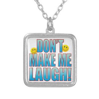 Haga la vida B de la risa Colgante Cuadrado