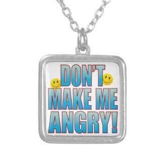 Haga la vida enojada B Colgante Cuadrado
