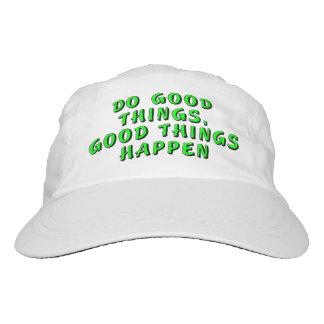 Haga las buenas cosas, las buenas cosas suceden gorra de alto rendimiento