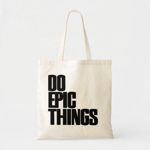 Haga las cosas épicas bolsas