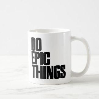 Haga las cosas épicas taza básica blanca