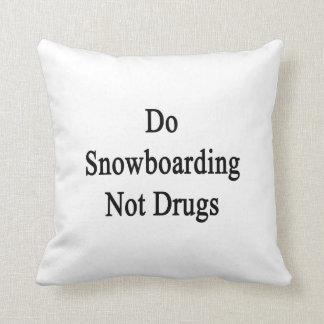 Haga las drogas de la snowboard no cojin