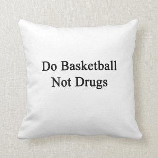 Haga las drogas del baloncesto no almohada