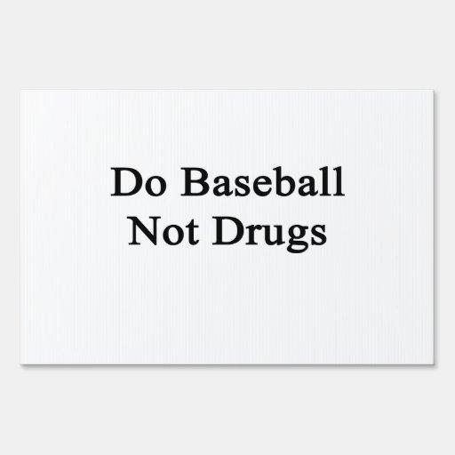 Haga las drogas del béisbol no
