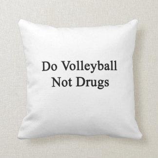 Haga las drogas del voleibol no cojines