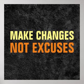 Haga las excusas de los cambios no el gris póster