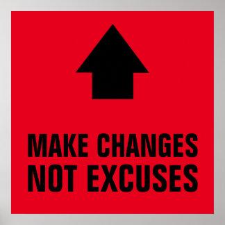 Haga las excusas de los cambios no el negro rojo póster