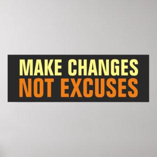 Haga las excusas de los cambios no inspiradas póster