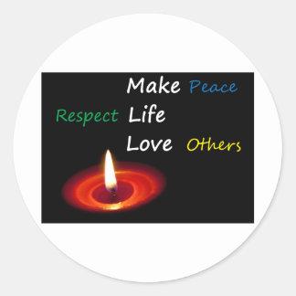 Haga las paces, vida del respecto, amor otros pegatina redonda