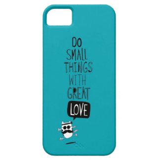 Haga las pequeñas cosas con gran amor iPhone 5 carcasa