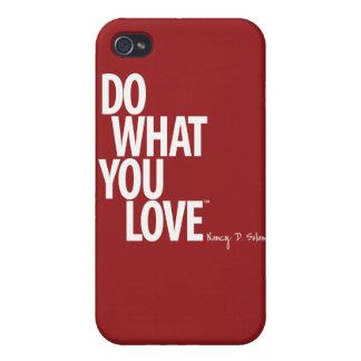 Haga lo que usted ama el caso del iPhone 4 iPhone 4 Carcasas