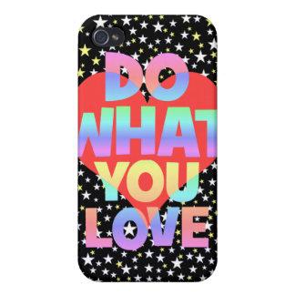haga lo que usted ama iPhone 4 coberturas