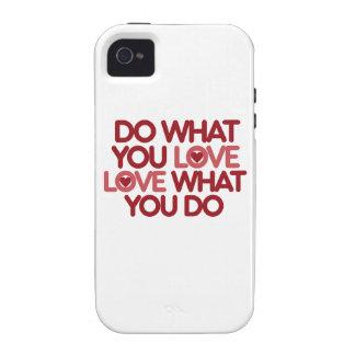 Haga lo que usted ama iPhone 4 funda