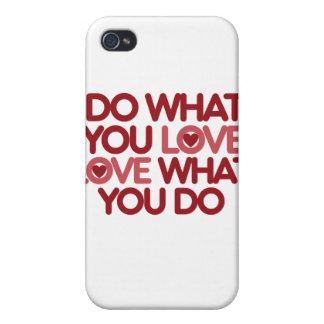 Haga lo que usted ama iPhone 4 fundas