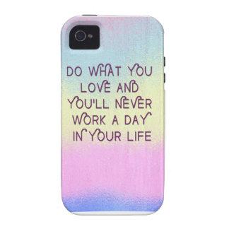 Haga lo que usted ama los casos de motivación de l Case-Mate iPhone 4 fundas