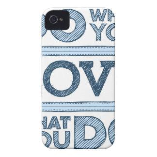 Haga lo que usted ama y ame lo que usted lo hace iPhone 4 Case-Mate cárcasa