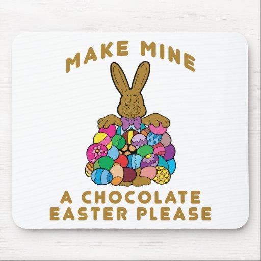 Haga los míos un chocolate Pascua Tapete De Raton