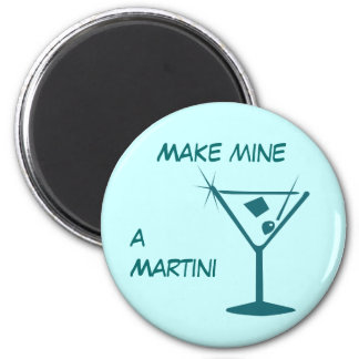 Haga los míos un imán de Martini