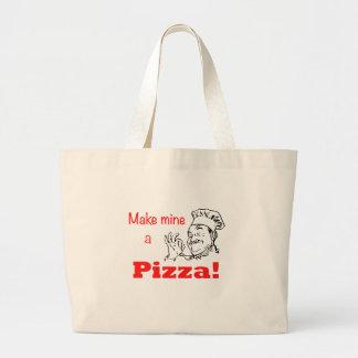 ¡Haga los míos una pizza! Bolsa Tela Grande