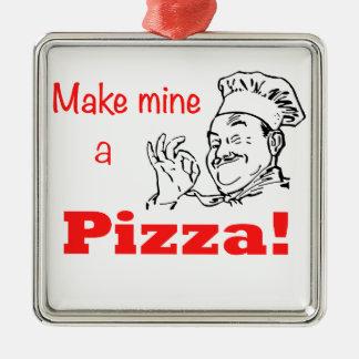 ¡Haga los míos una pizza! Adorno Cuadrado Plateado