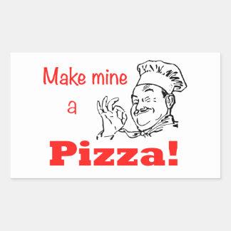 ¡Haga los míos una pizza! Pegatina Rectangular