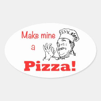 ¡Haga los míos una pizza! Pegatina Ovalada