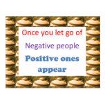 Haga los pensamientos positivos - deje para salir  tarjetas postales