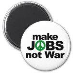 Haga los trabajos, no guerra imanes para frigoríficos