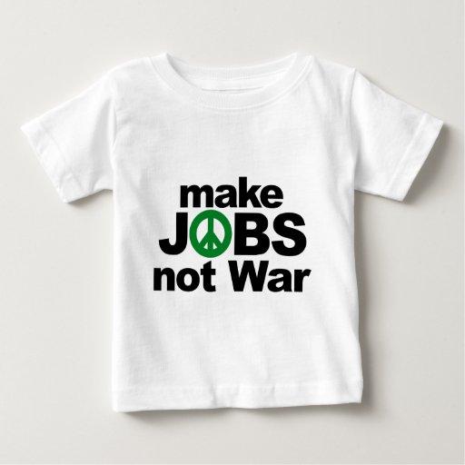 Haga los trabajos, no guerra remera