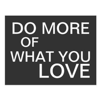 Haga más de lo que usted ama - postal de motivació
