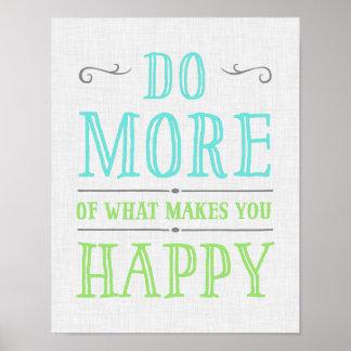 Haga más de qué le hace el poster feliz