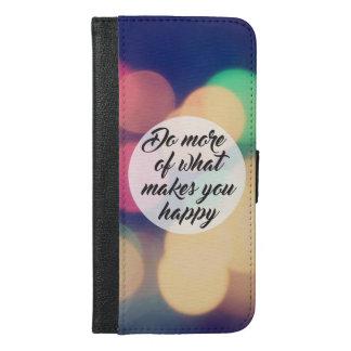 Haga más de qué le hace feliz