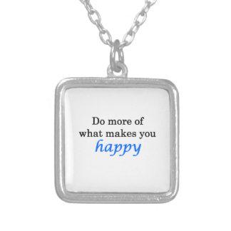 Haga más de qué le hace feliz colgante cuadrado