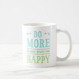 Haga más de qué le hace las tazas felices
