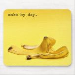 Haga mi día alfombrilla de ratón