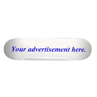 Haga publicidad en esto tabla de skate