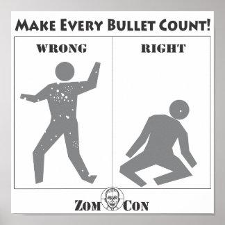 ¡Haga que cada bala cuenta! Posters